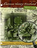 American History Firsthand: Working with Primary Sources, Vol. 1, 2nd Edition