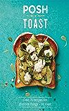 Posh Toast (Posh 1)