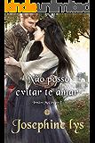 Não posso evitar te amar (Irmãos McGregor Livro 2) (Portuguese Edition)