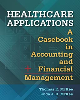 Healthcare finance an introduction to accounting and financial healthcare applications a casebook in accounting and financial management fandeluxe