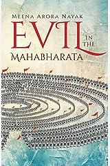 Evil in the Mahabharata Kindle Edition