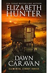 Dawn Caravan: Elemental Legacy Book Four (Elemental Legacy Novels 4) Kindle Edition