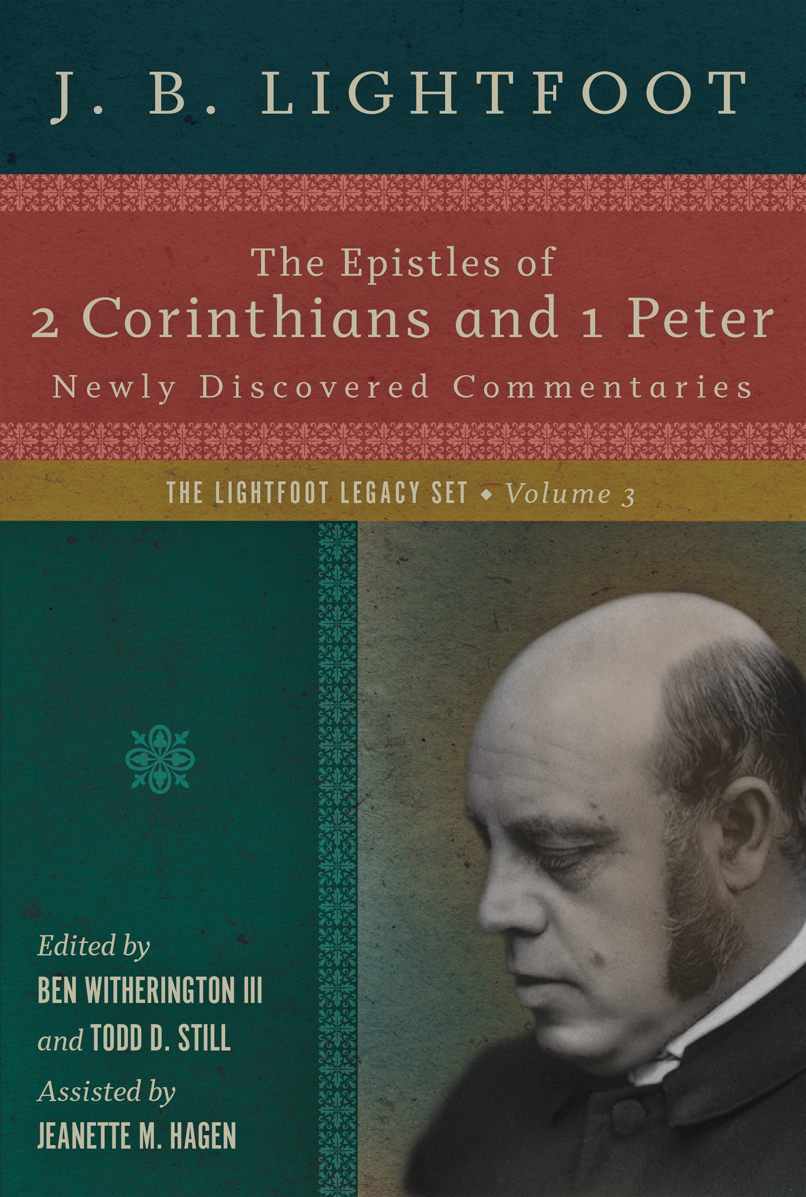 The Epistles of 2 Corinthians and 1 Peter: Newly Discovered Commentaries (Lightfoot Legacy Set)