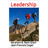 Leadership (Behavior in Organizations: An experiential approach Book 8) (English Edition)