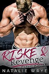 Riske and Revenge Kindle Edition