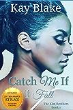 Catch Me If I Fall: A Novella (The Kim Brothers Book 1)