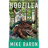 Hogzilla (Florida Man Book 2)