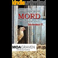Omas Neugier und ein Mord im Hühnerstall: Die schrägsten Ermittler in Ostfriesland (Soko Norddeich 117 3)