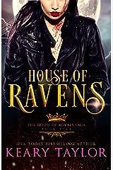 House of Ravens: Blood Descendants Universe (House of Royals Book 5) Kindle Edition