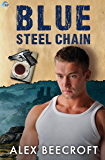 Blue Steel Chain (Trowchester Blues Book 3)