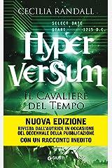 Hyperversum. Il Cavaliere del Tempo (Italian Edition) Kindle Edition