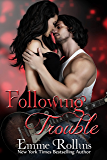 Following Trouble (New Adult Rock Star Romance): Rob and Sabrina's Story
