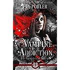 Vampire Addiction: A Teen Vampire Romance (The Vampires of Athens Book 1)