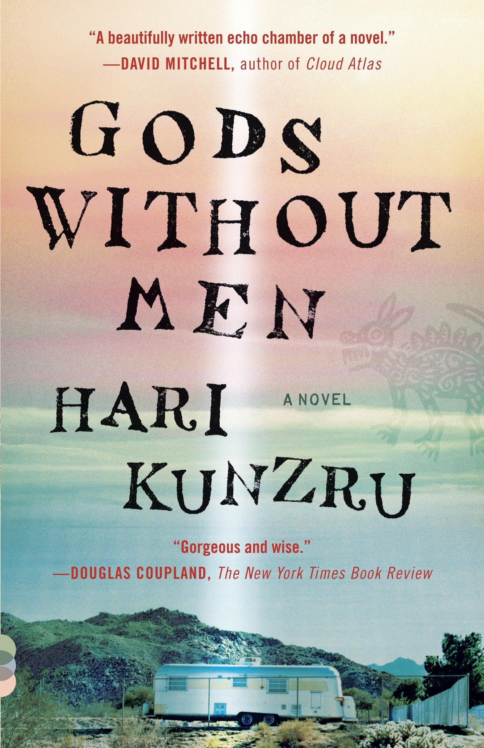 Gods Without Men (Vintage Contemporaries): Kunzru, Hari: 9780307946973:  Amazon.com: Books