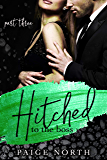 Hitched To The Boss (Part Three)