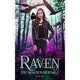 Raven: a Coming of Age Urban Fantasy (The Raven Saga Book 1)