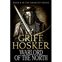 Warlord of the North (The Anarchy Series Book 8) (English Edition)