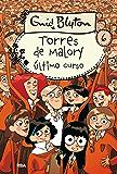 Torres de Malory #6. Último curso