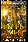 Deadly Twist: Action-Packed Romantic Suspense (Maximum Exposure Book 2)