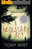 A Necessary Act
