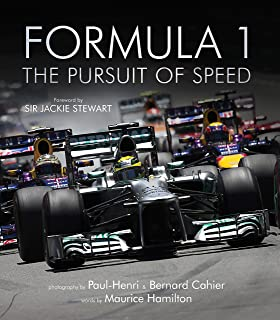 Formula One: The Pursuit Of Speed: A Photographic Celebration Of F1u0027s  Greatest Moments