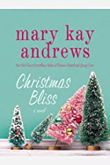 Christmas Bliss: A Novel (Weezie and Bebe Mysteries series Book 4) Kindle Edition