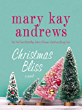 Christmas Bliss: A Novel (Weezie and Bebe Mysteries series Book 4)
