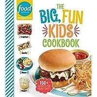Food Network Magazine The Big, Fun Kids Cookbook: 150+ Recipes for Young Chefs (Food Network Magazine's Kids Cookbooks)