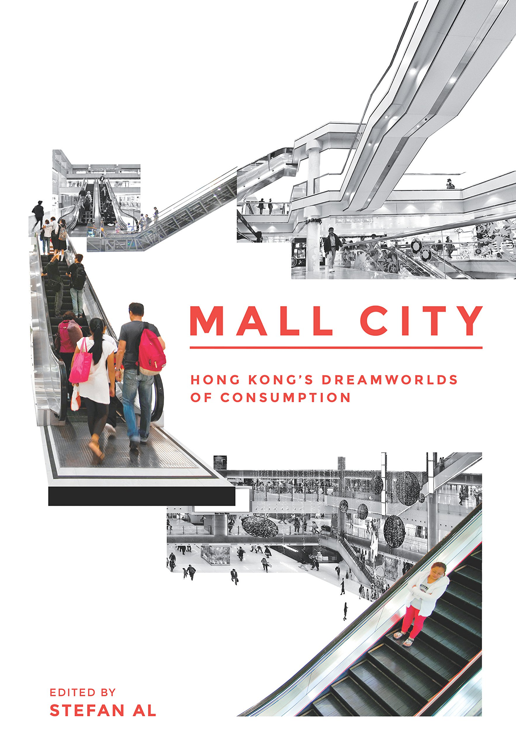 Read Online Mall City: Hong Kong's Dreamworlds of Consumption ebook
