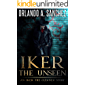 Iker the Unseen (Iker the Cleaner Book 1)
