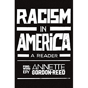 Racism in America: A Reader