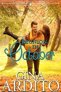 Reunion in October (The Calendar Girls Book 2)