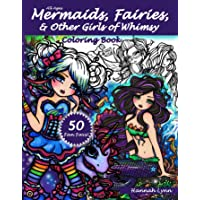 Mermaids, Fairies, & Other Girls of Whimsy Coloring Book: 50 Fan Favs