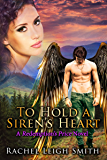 To Hold A Siren's Heart (Redemption's Price Book 1)