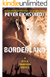 Borderland: A Kyle Dawson Novel