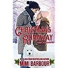Christmas Runaway (Single Title Series Book 2)