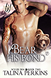 Bear His Bond (Wylde Den Book 2)