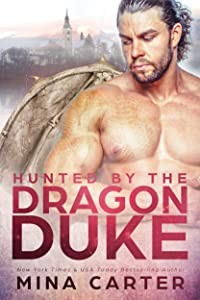 Hunted by the Dragon Duke (Dragon's Council Book 1)