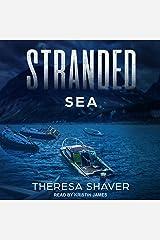 Stranded: Sea: Stranded Series, Book 2 Audible Audiobook