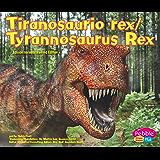 Image for Tiranosaurio rex/Tyrannosaurus Rex (Dinosaurios y animales prehistoricos/Dinosaurs and Prehistoric Animals) (Spanish…