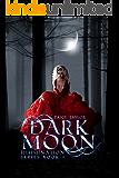 Dark Moon (Illumination Book 1)