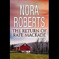 The Return Of Rafe Mackade (MacKade Brothers Book 1)