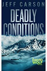 Deadly Conditions (David Wolf Book 4) Kindle Edition
