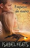 Empezar de nuevo (Ganadora Premio Digital) (HQÑ) (Spanish Edition)