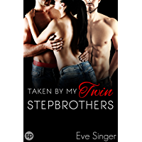Taken by my Twin Stepbrothers (Twin Bonds Book 1) (English Edition)