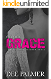 Grace: BDSMerotica: A explicit sexy dark erotic romance novel (Disgrace Trilogy Book 3)