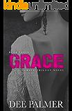 Grace: BDSMerotica: A explicit sexy dark erotic romance novel (Disgrace Trilogy Book 3)
