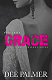 Grace: BDSMerotica: A explicit sexy dark erotic romance novel (The Disgrace Trilogy Book 3)
