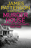 Murder House: Part Five (Murder House Serial)