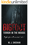 Bigfoot Terror in the Woods: Sightings and Encounters